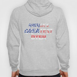 America's Greatest Dyer Hoody