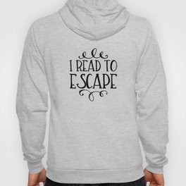I Read to Escape (Trees) Hoody