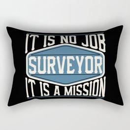 Surveyor  - It Is No Job, It Is A Mission Rectangular Pillow