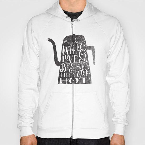 COFFEE & LOVE Hoody
