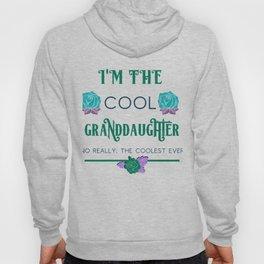 Granddaughter I'm the Cool Granddaughter Hoody