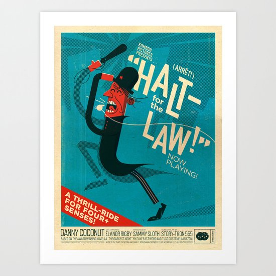 Halt! Art Print