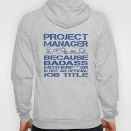 PROJECT MANAGER Hoody