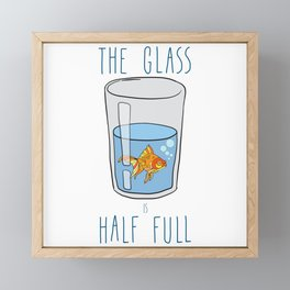 The Glass Is HALF FULL Framed Mini Art Print