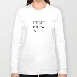 Homebrew Wife (Black) Long Sleeve T-shirt