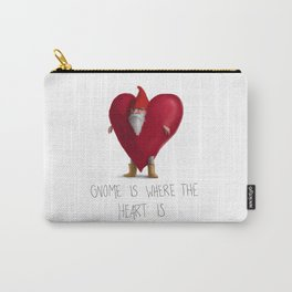 Gnome Is Where the Heart Is Carry-All Pouch