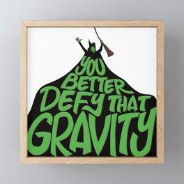 Defy that Gravity Framed Mini Art Print
