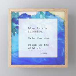 Live in the Sunshine Framed Mini Art Print