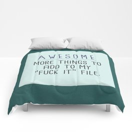 The Fuck It File Comforters