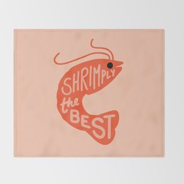 Shrimply the Best Throw Blanket