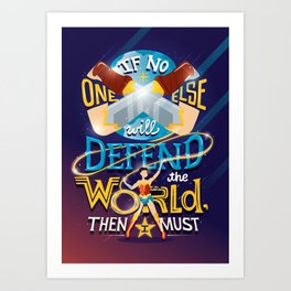 Defend your world v2 Art Print