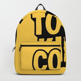 COOL TO BE KIND yelow and black Backpack