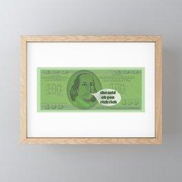 Oh You Rich Rich? - Ben Franklin Framed Mini Art Print