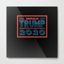 Donald Trump 2020 Metal Print