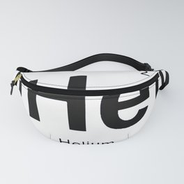 HeHeHe Helium Periodic Table T-Shirt - Funny Chemistry Quote Fanny Pack