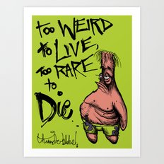 Patrick Star: Too Weird to Live, to Rare to Die Art Print