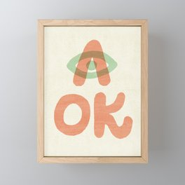 A OK Framed Mini Art Print