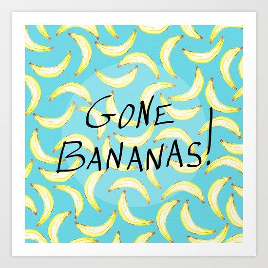 Gone Bananas! Art Print