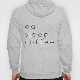 EAT SLEEP COFFEE Hoody