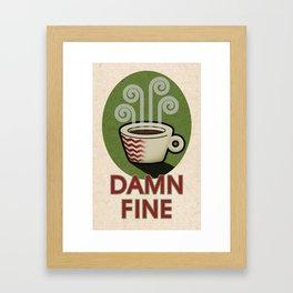 Damn Fine Framed Art Print