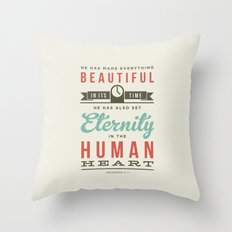 He has made everything beautiful Throw Pillow