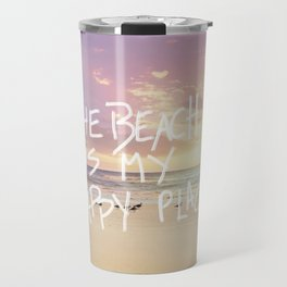 the beach is my happy place Travel Mug