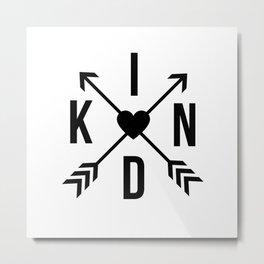 Kind with Arrows Metal Print