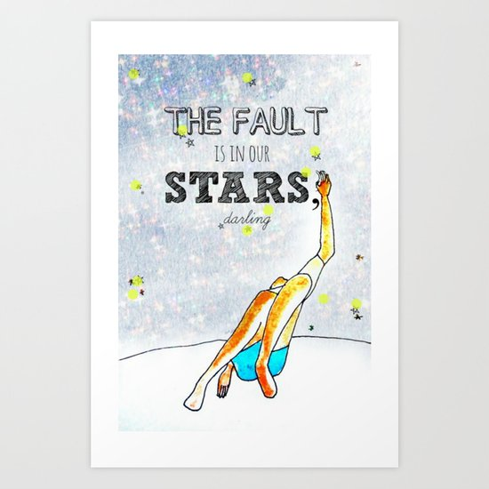 Blame the Stars Art Print