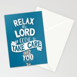 Relax the Lord is going to take care of you. Psalm 116:7 Stationery Cards