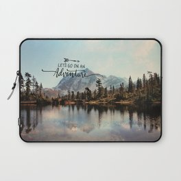 lets go on an adventure Laptop Sleeve