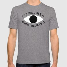 BELIEVE IT Tri-Grey SMALL Mens Fitted Tee