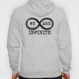 We are infinite. (Version 3, in black) Hoody