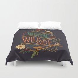 Walk on the Wild Side Duvet Cover