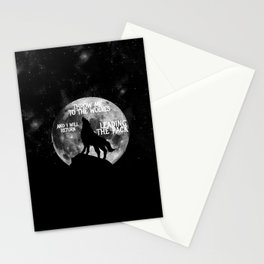 Throw me to the Wolves and i will return Leading the Pack Stationery Cards