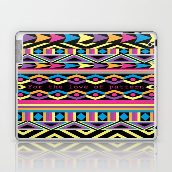 For The Love Of Pattern. Laptop & iPad Skin