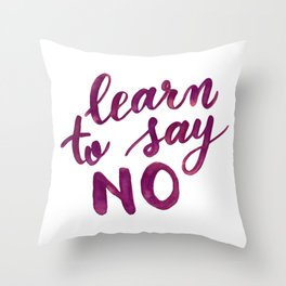 Learn to say no - purple Throw Pillow