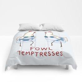 Fowl Temptresses Comforters