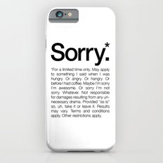 Sorry.* For a limited time only. (White) Slim Case iPhone 6