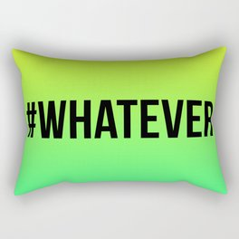 WHATEVER Rectangular Pillow