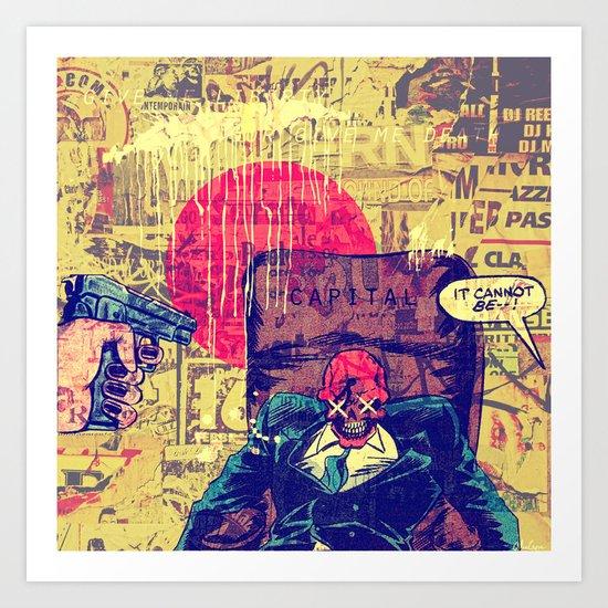 It Cannot Be! Art Print