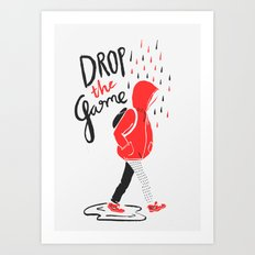 Drop The Game Art Print