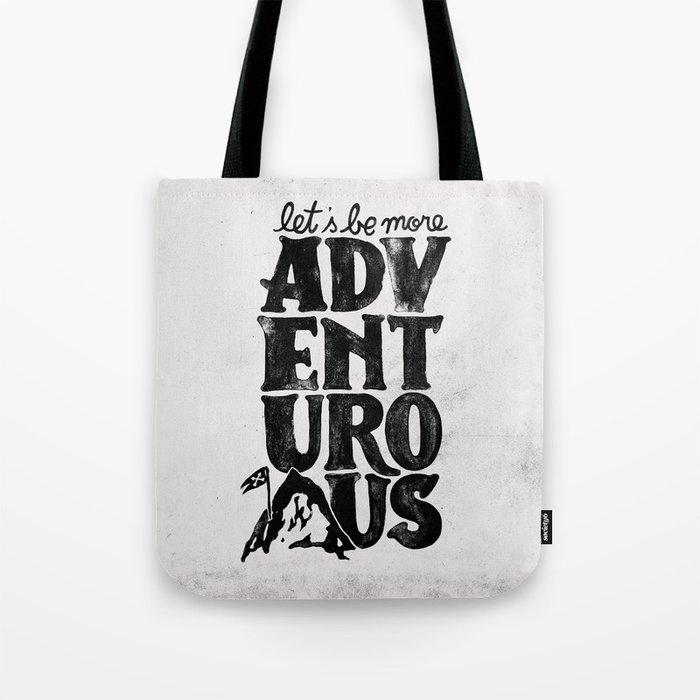 MORE ADVENTUROUS II Tote Bag
