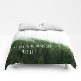 Not all Who Wander are lost Comforters