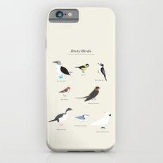 Dirty Birds iPhone 6s Slim Case