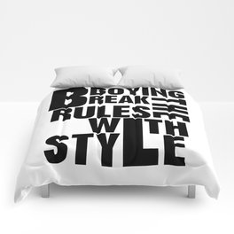 Bboying Break the rules with Style Comforters