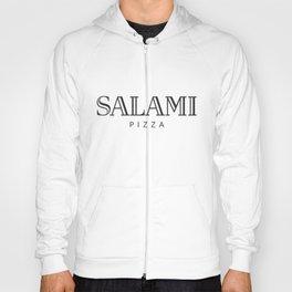 SALAMI PIZZA - taste for fashion Hoody