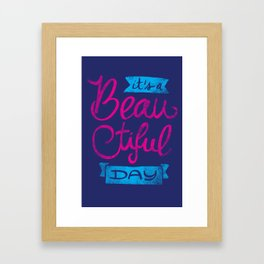 It´s a Beautiful Day - version 2 Framed Art Print