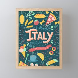 Missing Italy everyday poster Framed Mini Art Print
