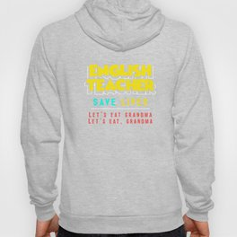 Funny Grammar Punctuation English Teacher Apparel Hoody
