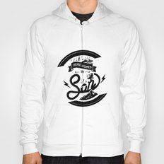 Here Comes The Son Hoody